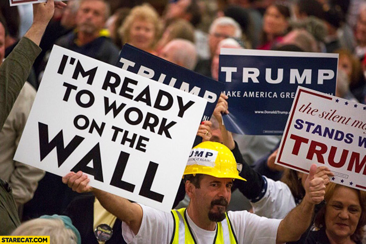 im-ready-to-work-on-the-wall-donald-trump-rally-sign